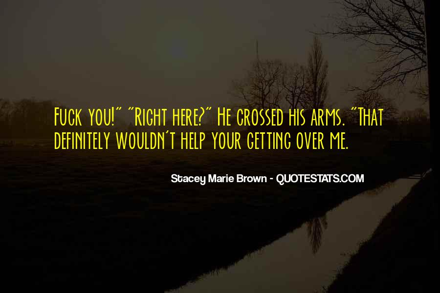 Stacey Marie Brown Quotes #1257592