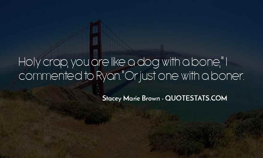 Stacey Marie Brown Quotes #155225