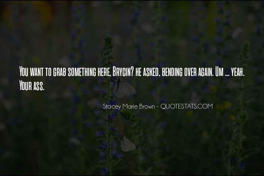 Stacey Marie Brown Quotes #1840431