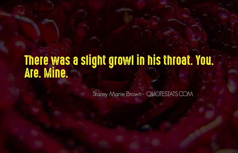 Stacey Marie Brown Quotes #189492