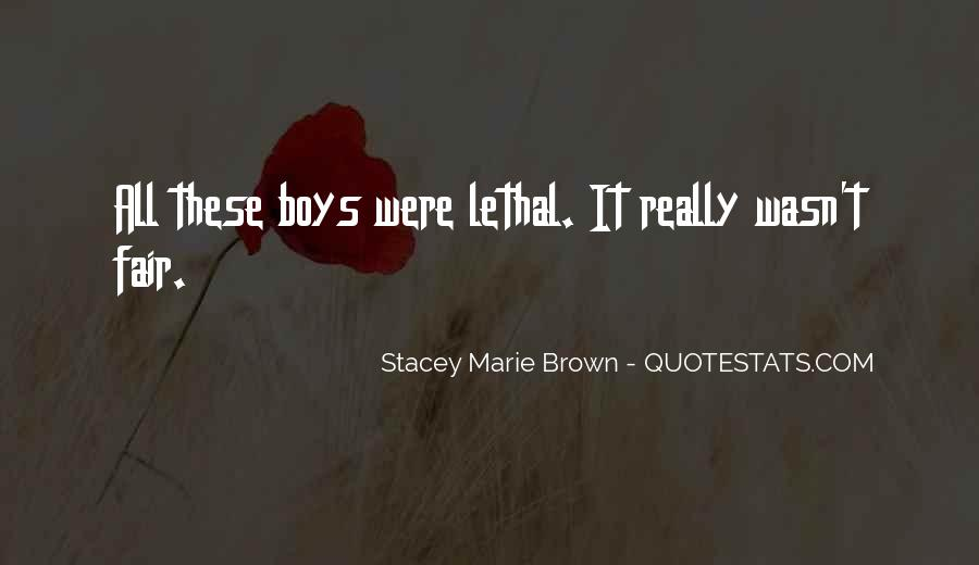 Stacey Marie Brown Quotes #562633