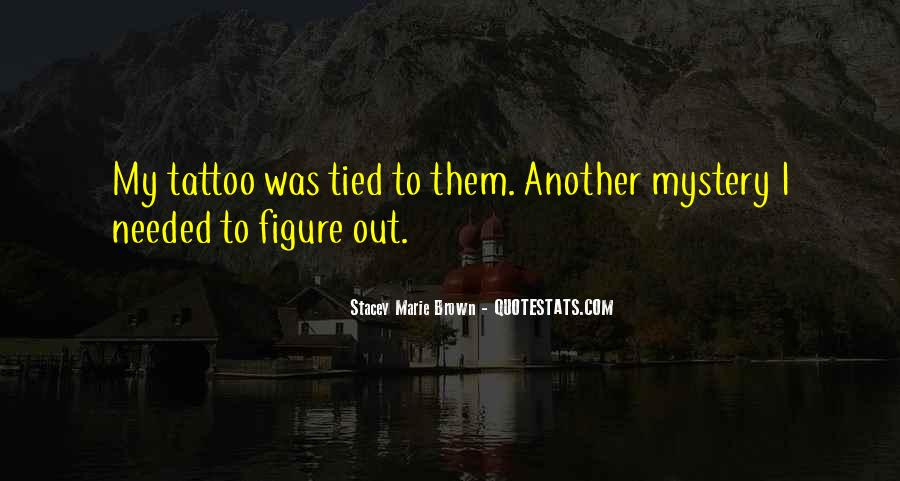 Stacey Marie Brown Quotes #595088