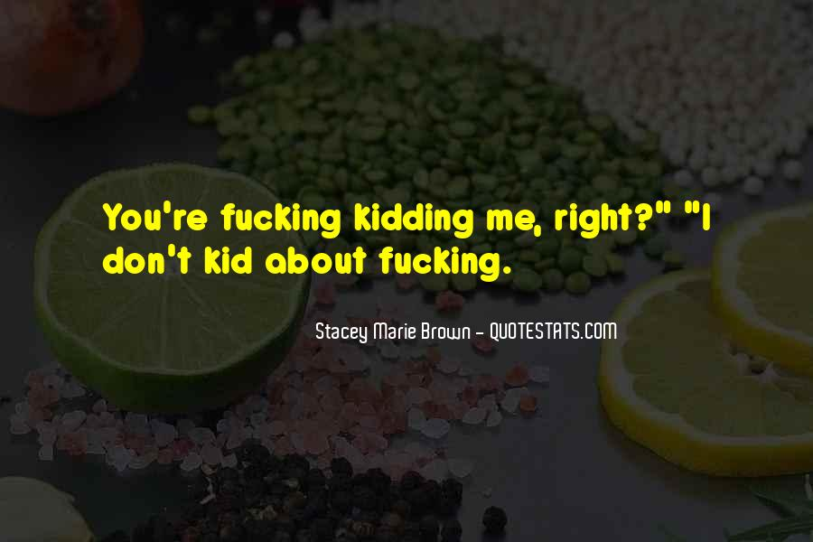 Stacey Marie Brown Quotes #917708