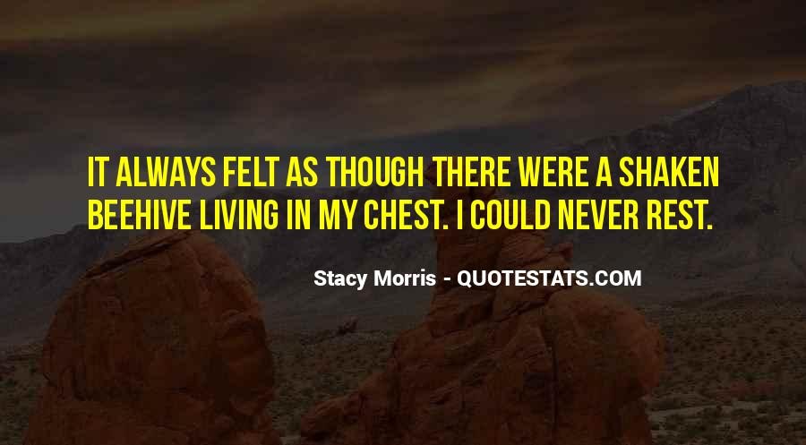 Stacy Morris Quotes #950987