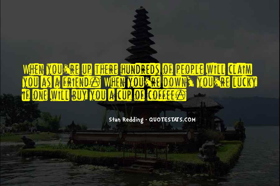 Stan Redding Quotes #1022322