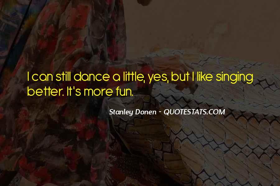 Stanley Donen Quotes #1287469