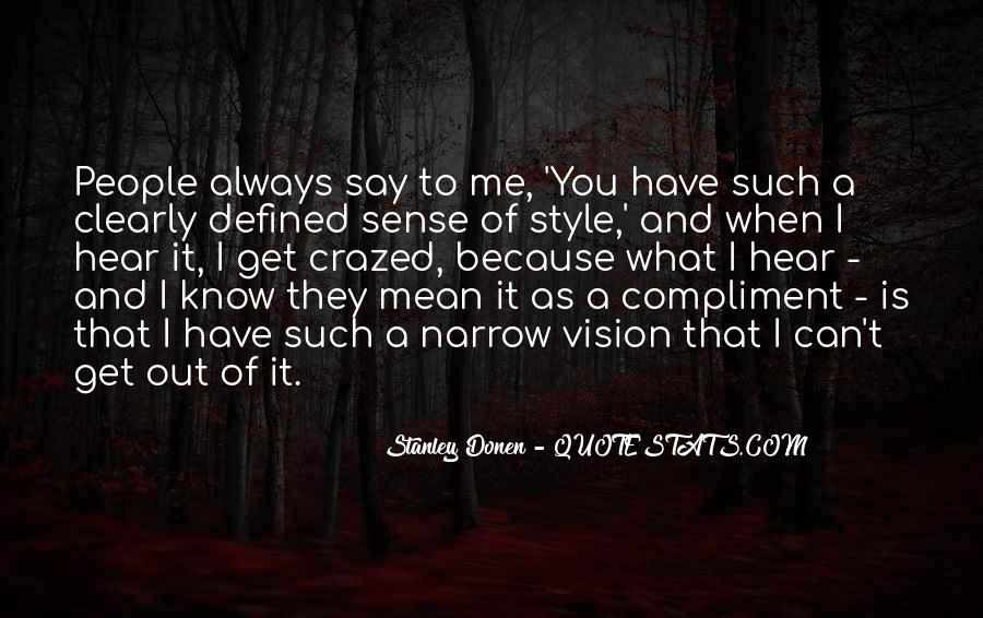 Stanley Donen Quotes #1733550