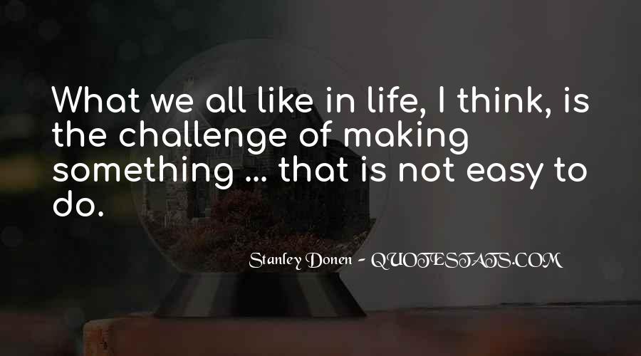 Stanley Donen Quotes #1749774