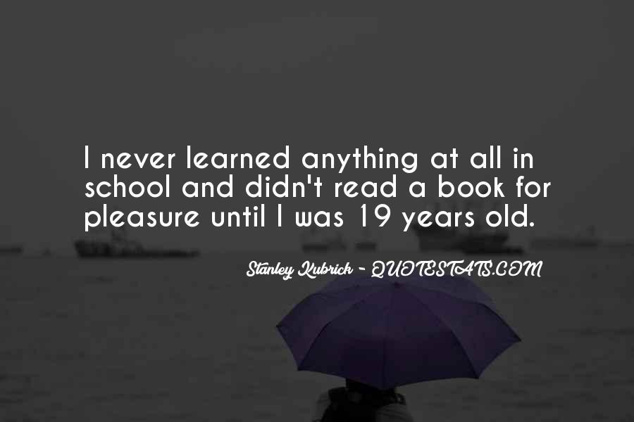 Stanley Kubrick Quotes #1072822