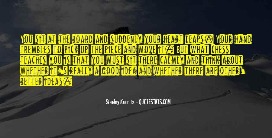 Stanley Kubrick Quotes #1177261