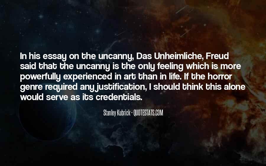 Stanley Kubrick Quotes #1235306