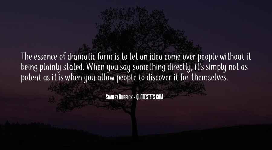 Stanley Kubrick Quotes #1253572