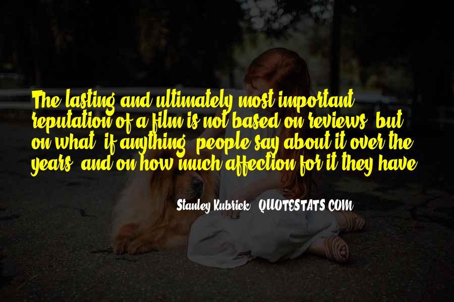 Stanley Kubrick Quotes #1269613