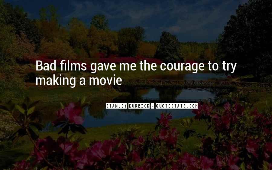 Stanley Kubrick Quotes #1286446