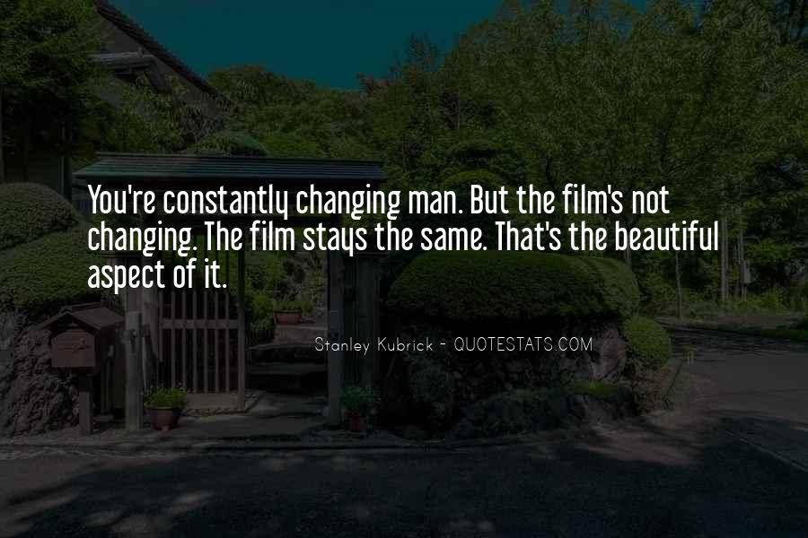 Stanley Kubrick Quotes #1330396