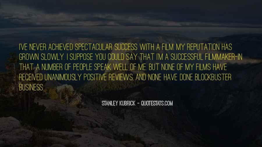 Stanley Kubrick Quotes #13329