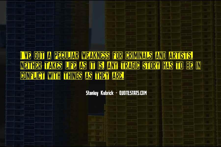 Stanley Kubrick Quotes #1403255