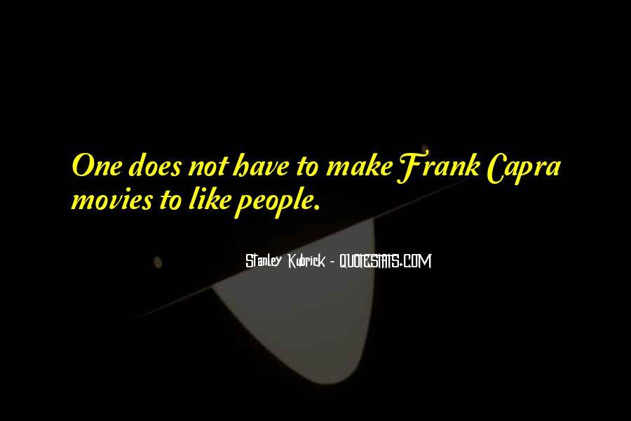 Stanley Kubrick Quotes #1595105