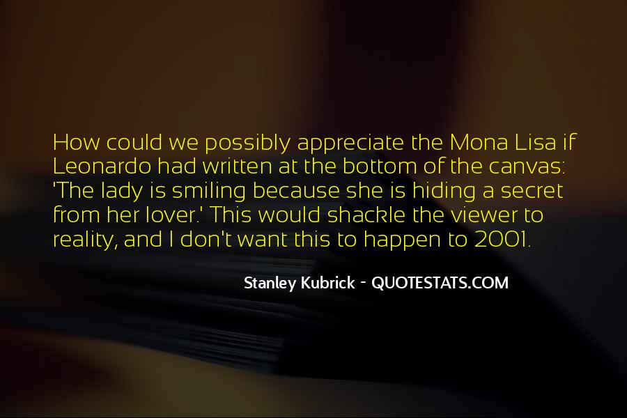 Stanley Kubrick Quotes #503575