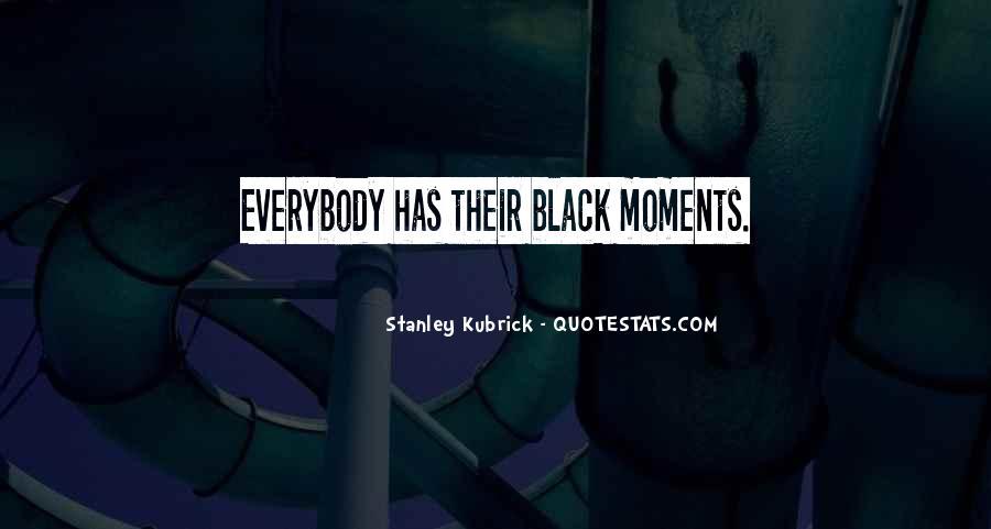 Stanley Kubrick Quotes #507778