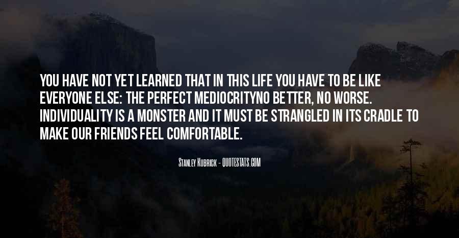 Stanley Kubrick Quotes #512608