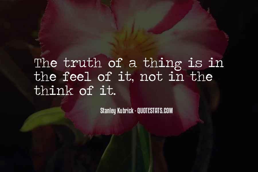 Stanley Kubrick Quotes #537400