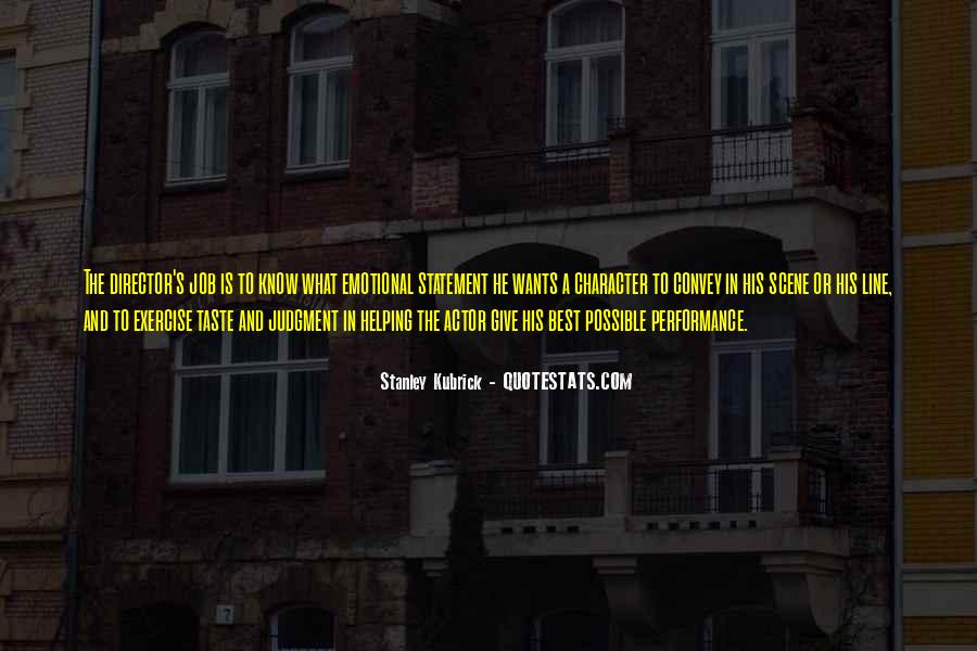 Stanley Kubrick Quotes #540577