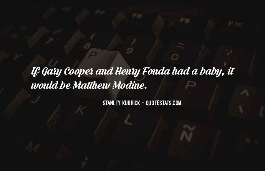 Stanley Kubrick Quotes #622204