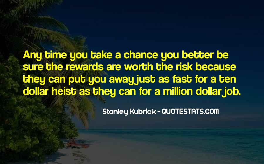 Stanley Kubrick Quotes #649091