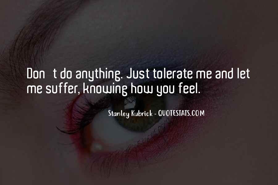 Stanley Kubrick Quotes #706138