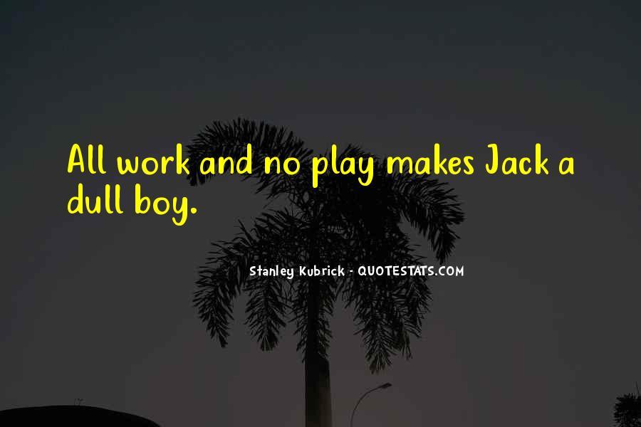 Stanley Kubrick Quotes #761131