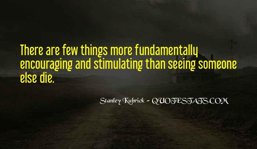 Stanley Kubrick Quotes #815137