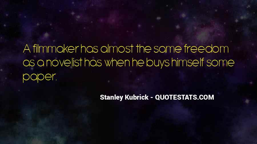 Stanley Kubrick Quotes #824891