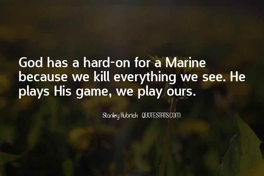 Stanley Kubrick Quotes #828344