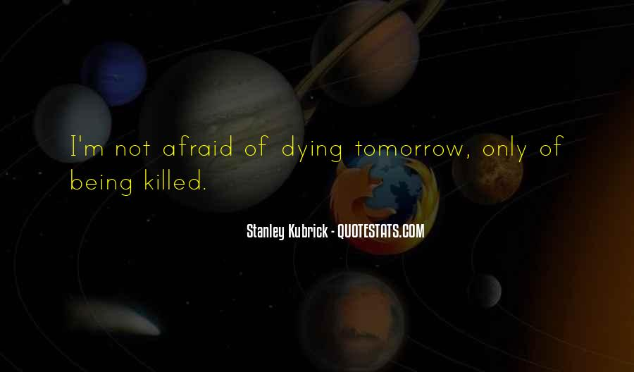 Stanley Kubrick Quotes #901291
