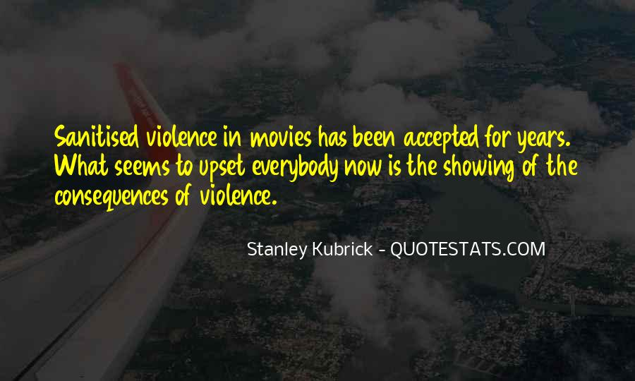 Stanley Kubrick Quotes #967785