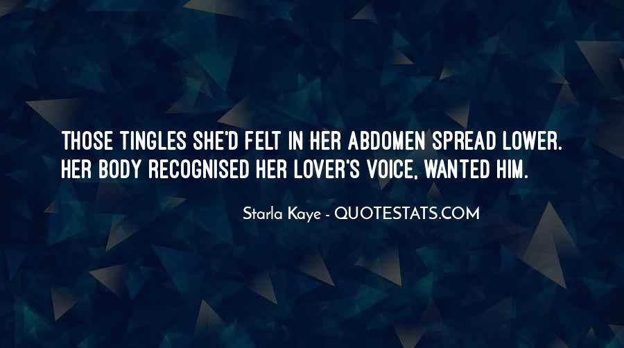 Starla Kaye Quotes #1569122