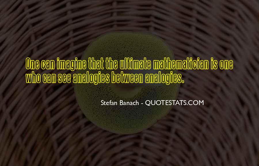 Stefan Banach Quotes #1695126