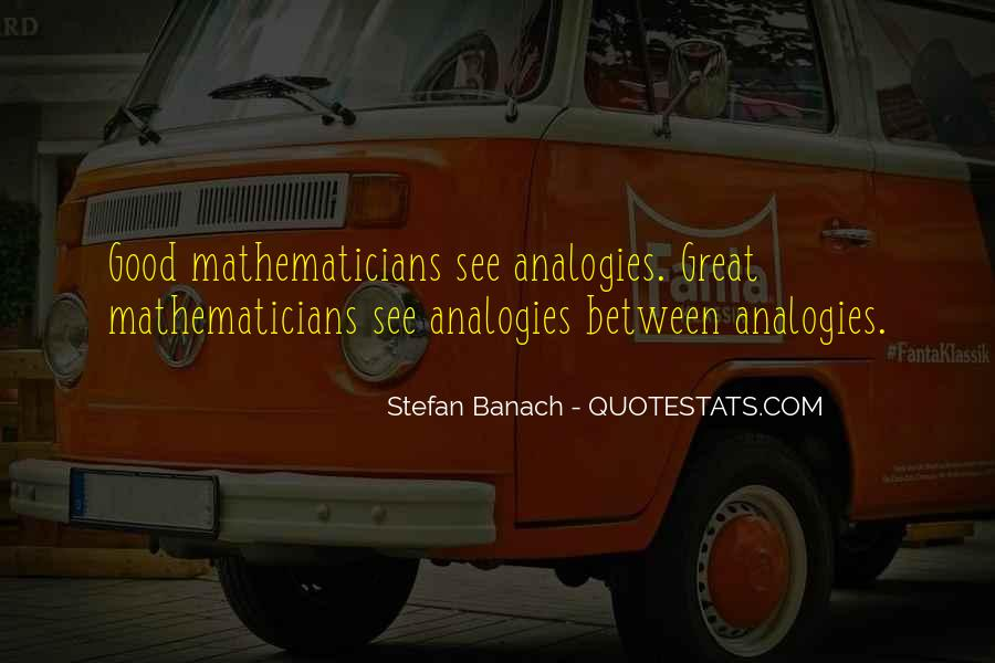 Stefan Banach Quotes #1840392