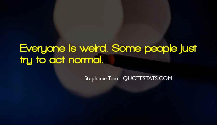 Stephanie Tom Quotes #1218719