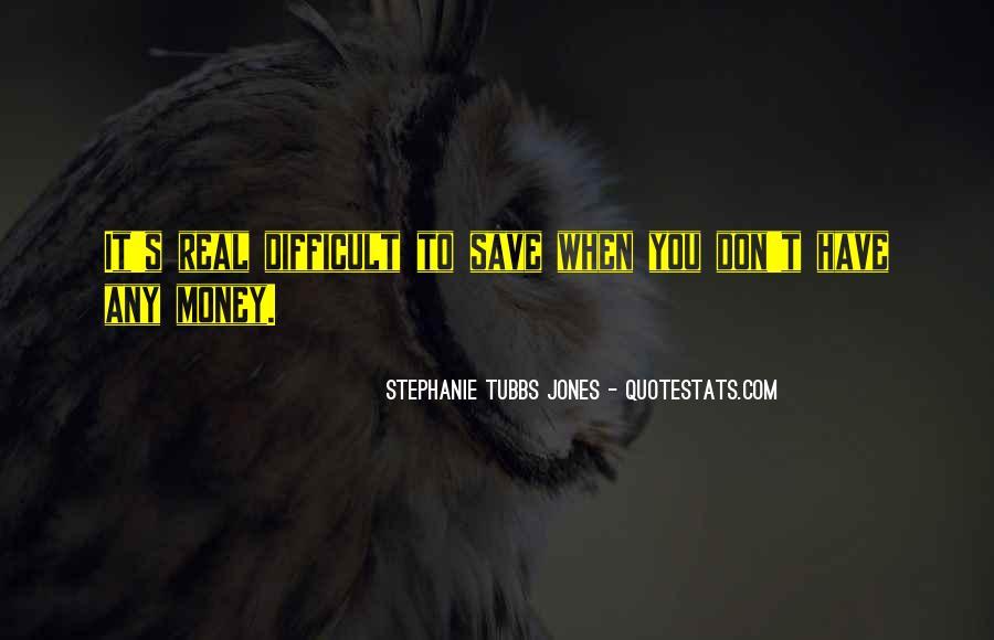 Stephanie Tubbs Jones Quotes #1105925