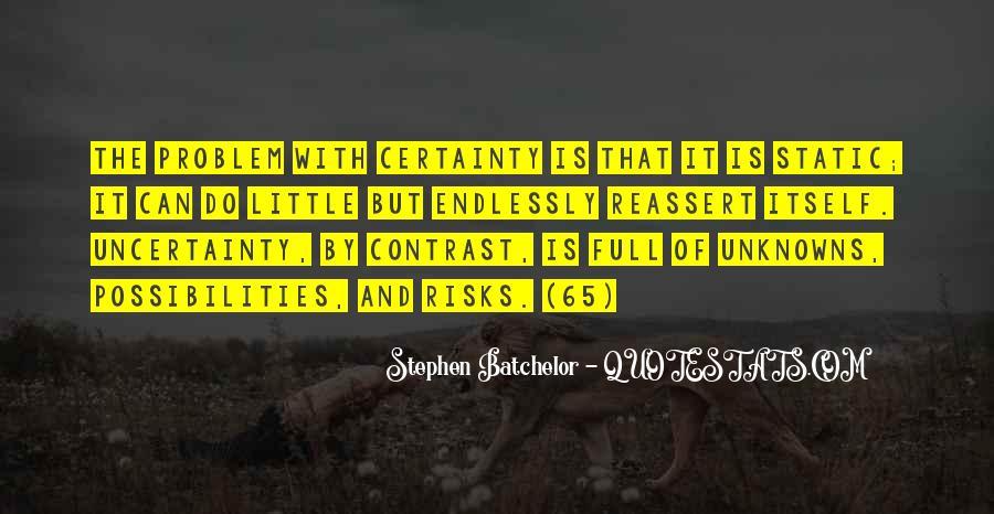 Stephen Batchelor Quotes #1026693