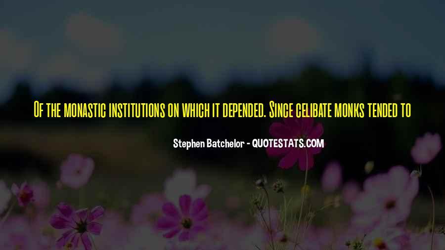 Stephen Batchelor Quotes #1393285