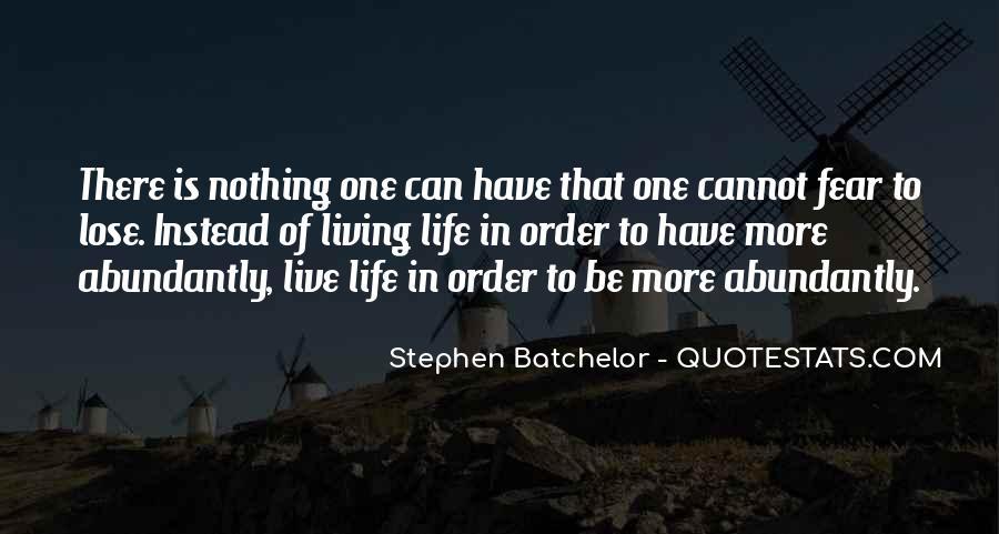 Stephen Batchelor Quotes #27898