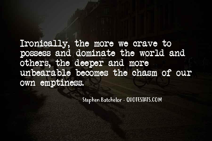 Stephen Batchelor Quotes #322050