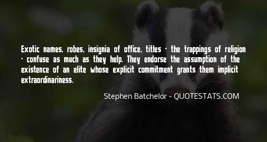 Stephen Batchelor Quotes #398676