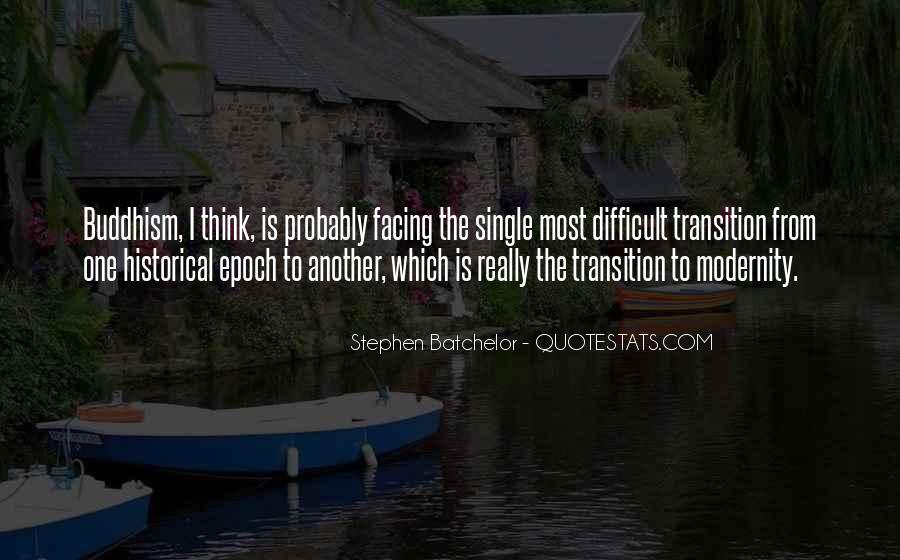 Stephen Batchelor Quotes #506160