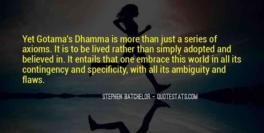 Stephen Batchelor Quotes #524519