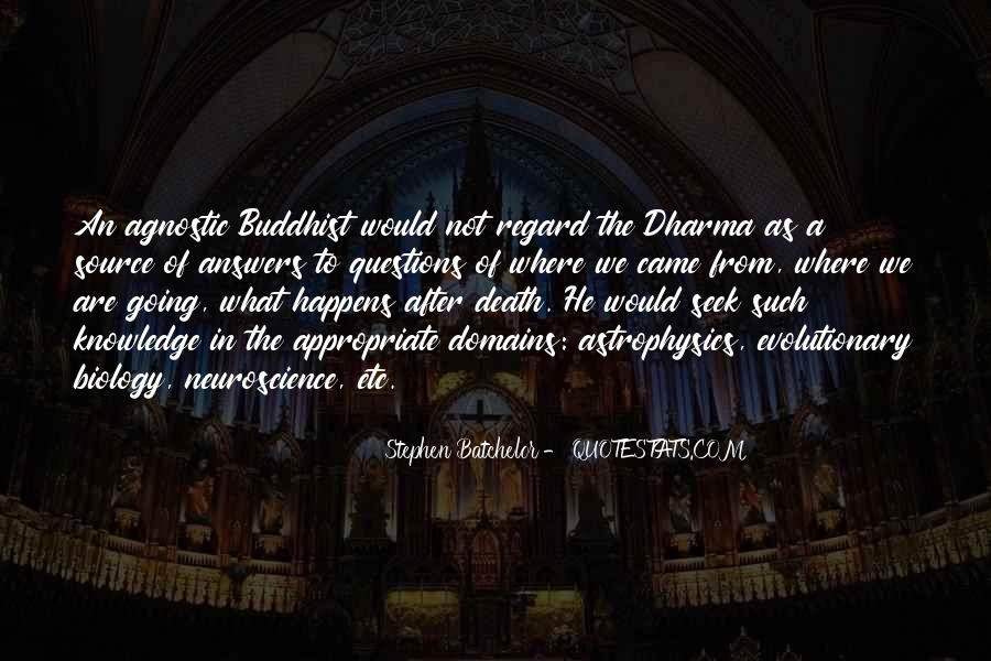 Stephen Batchelor Quotes #710572