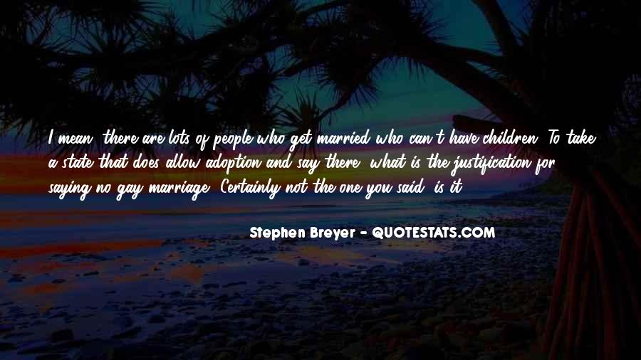 Stephen Breyer Quotes #1573959